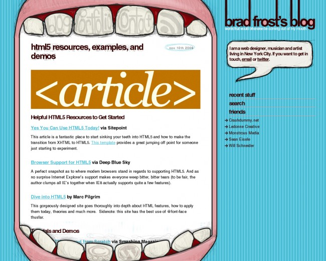 Brad Frost's Blog design that had a giant mouth