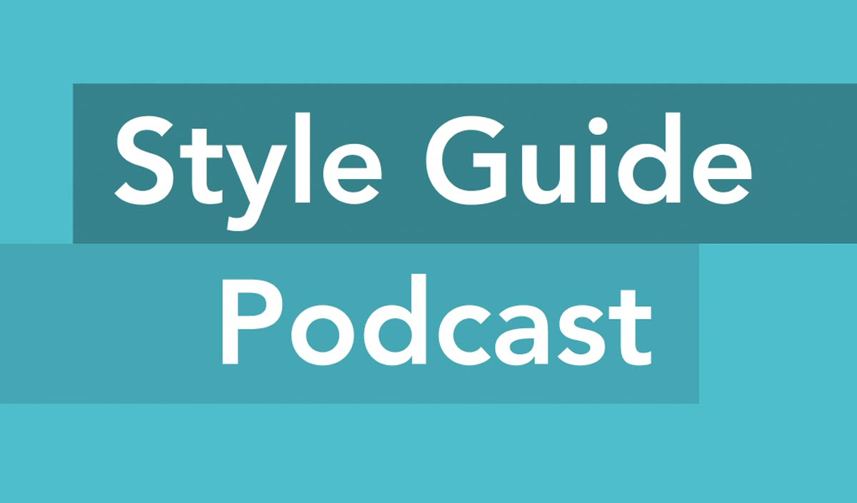 Style Guides Podcast