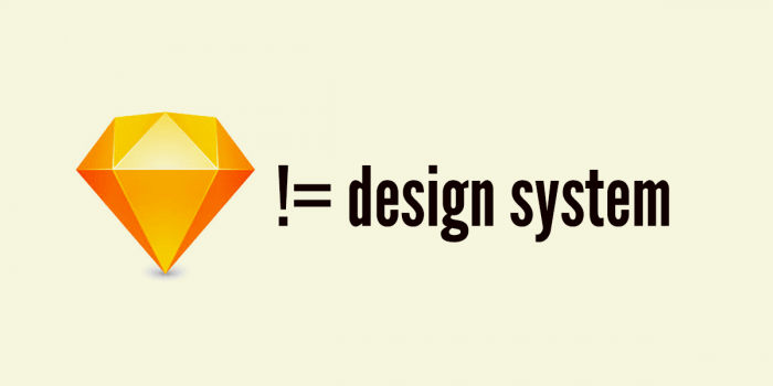 Your Sketch Library Is Not A Design System Brad Frost